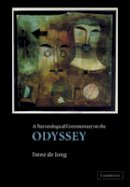 Jong, Irene J. F. de - A Narratological Commentary on the Odyssey - 9780521468442 - V9780521468442