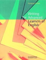 Grellet, Francoise - Writing for Advanced Learners of English - 9780521479714 - V9780521479714