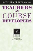 - Teachers as Course Developers (Cambridge Language Education) - 9780521497688 - V9780521497688