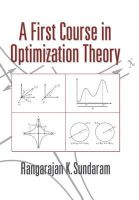 Sundaram, Rangarajan K. - A First Course in Optimization Theory - 9780521497701 - V9780521497701