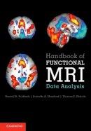 Poldrack, Russell A., Mumford, Jeanette A., Nichols, Thomas E. - Handbook of Functional MRI Data Analysis - 9780521517669 - V9780521517669