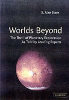 - Worlds Beyond: The Thrill of Planetary Exploration as told by Leading Experts - 9780521520010 - KMB0000152