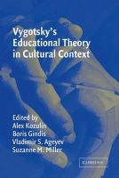 - Vygotsky's Educational Theory in Cultural Context (Learning in Doing: Social, Cognitive and Computational Perspectives) - 9780521528832 - V9780521528832