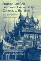 Lieberman, Victor - Strange Parallels: Volume 2, Mainland Mirrors: Europe, Japan, China, South Asia, and the Islands: Southeast Asia in Global Context, c.800-1830 (Studies in Comparative World History - 9780521530361 - V9780521530361