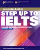 Jakeman, Vanessa, McDowell, Clare - Step Up to IELTS without Answers (Cambridge Books for Cambridge Exams) - 9780521532976 - V9780521532976