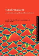 Arkady Pikovsky, Michael Rosenblum, Jürgen Kurths - Synchronization: A Universal Concept in Nonlinear Sciences (Cambridge Nonlinear Science Series) - 9780521533522 - V9780521533522