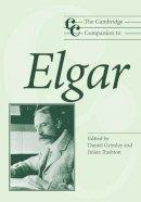 - The Cambridge Companion to Elgar - 9780521533638 - V9780521533638