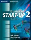 Ibbotson, Mark; Stephens, Bryan - Business Start-Up 2 Student's Book - 9780521534697 - V9780521534697