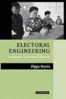 Norris, Pippa - Electoral Engineering - 9780521536714 - V9780521536714