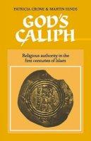 Crone, Patricia; Hinds, Martin - God's Caliph - 9780521541114 - V9780521541114