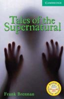 Brennan, Frank - Tales of the Supernatural Level 3 (Cambridge English Readers) - 9780521542760 - V9780521542760