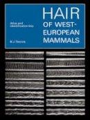 Teerink, B. J. - Hair of West European Mammals: Atlas and Identification Key - 9780521545778 - V9780521545778