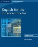 MacKenzie, Ian - English for the Financial Sector Teacher's Book - 9780521547260 - V9780521547260
