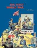 Wrenn, Andrew - The First World War (Cambridge History Programme Key Stage 4) - 9780521577755 - V9780521577755