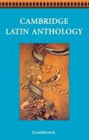 Cambridge School Classics Project - Cambridge Latin Anthology (Cambridge Latin Course) - 9780521578776 - V9780521578776