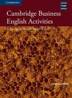 Cordell, Jane - Cambridge Business English Activities: Serious Fun for Business English Students (Cambridge Copy Collection) - 9780521587341 - V9780521587341