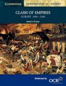 Jones, Martin D.W. - Clash of Empires - 9780521595032 - V9780521595032