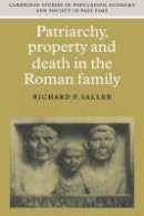 Saller - Patriarchy, Property & Death Roman (Cambridge Studies in Population, Economy and Society in Past Time) - 9780521599788 - KI20003360