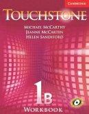 McCarthy, Michael J.; McCarten, Jeanne; Sandiford, Helen - Touchstone Workbook 1 B - 9780521601337 - V9780521601337