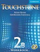Rivers, Susan; Farnoaga, Georgiana - Touchstone Level 2 Workbook B - 9780521601382 - V9780521601382