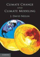 Neelin, J. David - Climate Change and Climate Modeling - 9780521602433 - V9780521602433