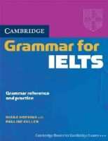 Hopkins, Diana - Cambridge Grammar for IELTS without Answers (Cambridge Grammar for First Certificate, Ielts, Pet) - 9780521604635 - V9780521604635
