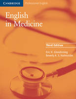 Glendinning, Eric H., Holmström, Beverly - English in Medicine: A Course in Communication Skills (Cambridge Professional English) - 9780521606660 - V9780521606660