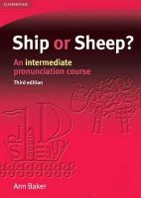 Baker, Ann - Ship or Sheep? Student's Book: An Intermediate Pronunciation Course (Face2face S.) - 9780521606714 - V9780521606714