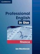 MacKenzie, Ian - Professional English in Use Finance - 9780521616270 - V9780521616270