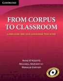 O'Keeffe, Anne; McCarthy, Michael; Carter, Ronald - From Corpus to Classroom - 9780521616867 - V9780521616867