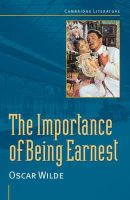 Wilde, Oscar - The Importance of Being Earnest - 9780521639521 - V9780521639521