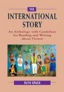 Spack, Ruth - The International Story - 9780521657976 - V9780521657976