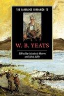 Marjorie Howes~John Kelly - The Cambridge Companion to W. B. Yeats (Cambridge Companions to Literature) - 9780521658867 - V9780521658867