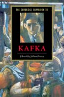 Preece - The Cambridge Companion to Kafka - 9780521663915 - V9780521663915