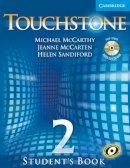 McCarthy, Michael J.; McCarten, Jeanne; Sandiford, Helen - Touchstone Level 2 Student's Book with Audio CD/CD-ROM - 9780521666053 - V9780521666053