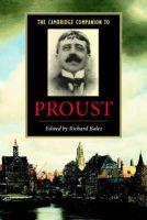 - The Cambridge Companion to Proust (Cambridge Companions to Literature) - 9780521669610 - V9780521669610