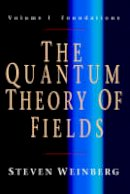 Weinberg, Steven - The Quantum Theory of Fields 3 Volume Paperback Set - 9780521670562 - V9780521670562