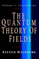 Weinberg, Steven - The Quantum Theory of Fields 3 Volume Paperback Set - 9780521670562 - V9780521670562