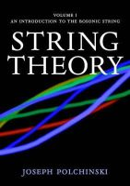 Polchinski, Joseph - String Theory, Vol. 1 (Cambridge Monographs on Mathematical Physics) - 9780521672276 - V9780521672276