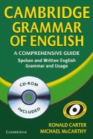 Carter, Ronald, McCarthy, Michael - Cambridge Grammar of English Paperback with CD ROM: A Comprehensive Guide - 9780521674393 - V9780521674393