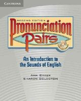 Ann Baker, Sharon Goldstein - Pronunciation Pairs: An Introduction to the Sounds of English (Student's Book & CD) - 9780521678087 - V9780521678087