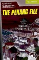 MacAndrew, Richard - The Penang File - 9780521683319 - V9780521683319