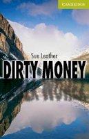 Leather, Sue - Dirty Money Starter/Beginner (Cambridge English Readers) - 9780521683333 - V9780521683333