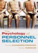 Chamorro-Premuzic, Tomas, Furnham, Adrian - The Psychology of Personnel Selection - 9780521687874 - V9780521687874