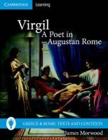 Morwood, James - Virgil, A Poet in Augustan Rome (Greece and Rome: Texts and Contexts) - 9780521689441 - V9780521689441