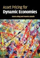 Altug, Sumru; Chadha, Jagjit S.; Labadie, Pamela - Asset Pricing for Dynamic Economies - 9780521699143 - V9780521699143