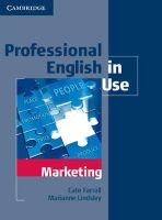 Farrall, Cate; Lindsley, Marianne - Professional English in Use Marketing with Answers - 9780521702690 - V9780521702690