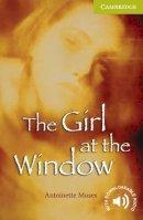 Moses, Antoinette - The Girl at the Window Starter/Beginner (Cambridge English Readers) - 9780521705851 - V9780521705851
