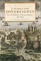 Benton, Lauren - A Search for Sovereignty: Law and Geography in European Empires, 1400-1900 - 9780521707435 - V9780521707435