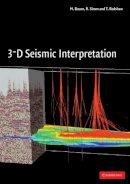 Bacon, M., Simm, R., Redshaw, T. - 3-D Seismic Interpretation - 9780521710664 - V9780521710664
